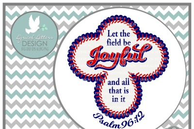 Let the Field Be Joyful Psalm 96:12 Baseball Design SVG DXF EPS AI JPG PNG