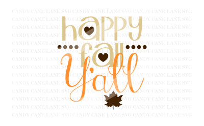 Fall SVG Cutting File, Happy Fall Y'all SVG, Thanksgiving SVG, Cricut Cut File, Holiday SVG, Silhouette Cut File
