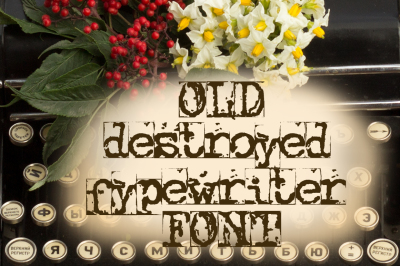 Old destroyed typewriter font