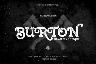 Burton Slab Typeface + Bonus
