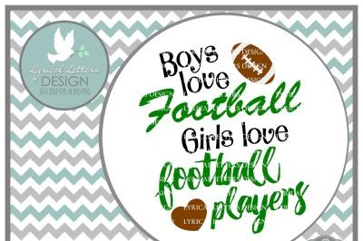 Boys Love Football Girls Love Football Players SVG DXF EPS AI JPG PNG