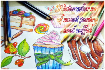 Watercolor set of sweet pastries.