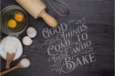 Good things come to those who Bake, SVG DXF PNG, Cutting File, Printable