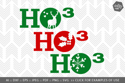 Commercial Use Ho3 SVG Instant Download Ho Ho Ho SVG Christmas svg dxf eps png pdf vector cut files for Cricut /& Silhouette