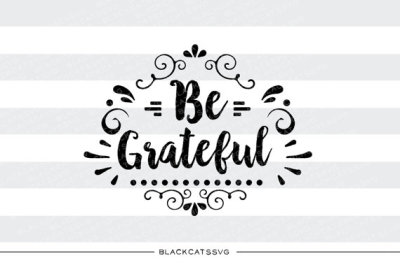 Be grateful - SVG file