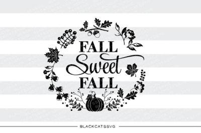 Fall sweet fall - SVG file