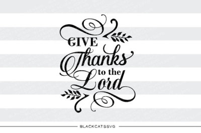 Give thanks to the Lord - SVG file