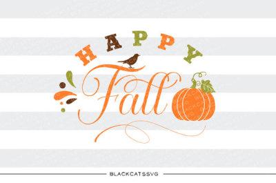 Happy Fall - SVG file