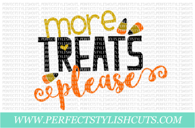 More Treats Please - SVG, EPS, DXF, PNG Files For Cutting Machines
