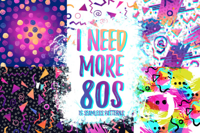 I NEED MORE 80s: 15 seamless pattern