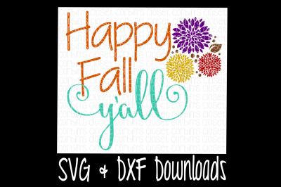 Happy Fall Y'all Cutting File