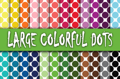 Large Colorful Dots Digital Papers