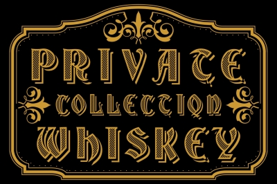 Private Whiskey Collection - handcrafted old font