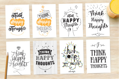 8 cards with inspirational quote. Think happy thoughts.