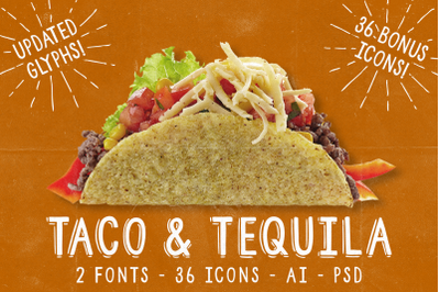 Taco and Tequila, 2 Fonts + Extras!
