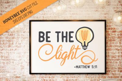 Be The Light SVG Cut file