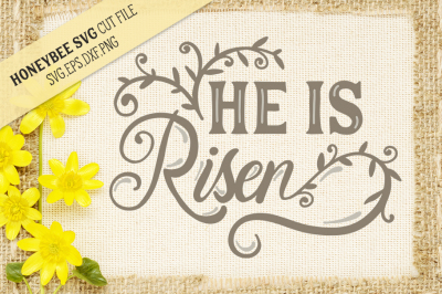 He is Risen Easter SVG Cut file