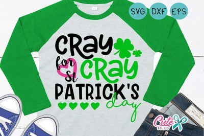 St. patrick's day,  cray cray for st patrick's day, Lucky Cl