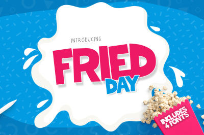 Fried Day Font Family (4 Fonts)