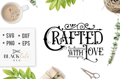 Crafted with love SVG