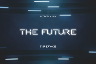 THE FUTURE TYPEFACE