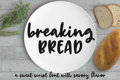 Breaking Bread: a chunky script font!