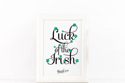 Luck of the Irish Poster SVG JPG PNG PDF Files for Cut or Print