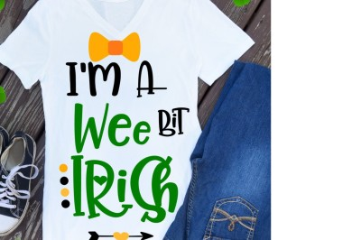 Wee bit irish svg, st patricks day svg, st pattys day svg, shamrock sv
