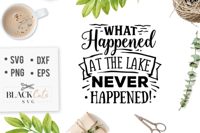 What happened at the lake never happened SVG
