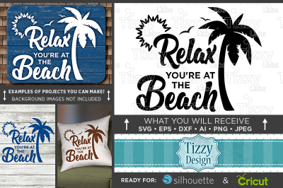 Relax You're At The Beach SVG - Beach Decor - Beach Sign Svg - 680