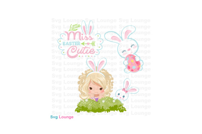 Little Miss Easter SVG Cut File