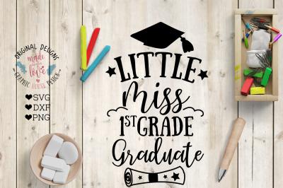 Little Miss First Grade Graduate