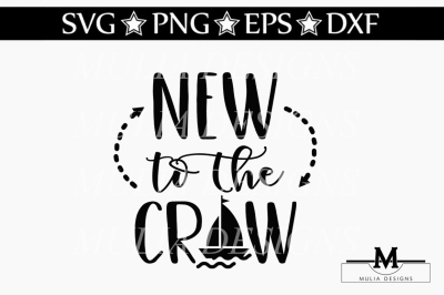 New To To The Crew SVG