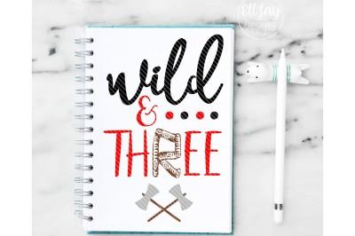 Wild and Three Lumberjack