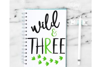 Wild and Three Dino