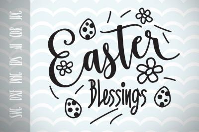 Easter Blessings SVG Vector File, Easter Happy Easter