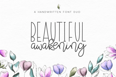 Beautiful Awakening - A Script & Serif Font Duo