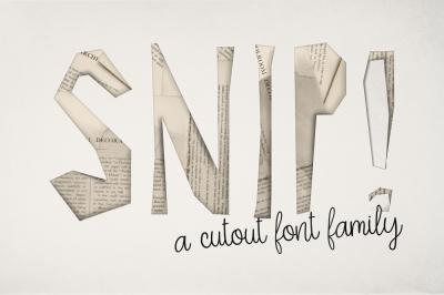 SNIP! Font Family