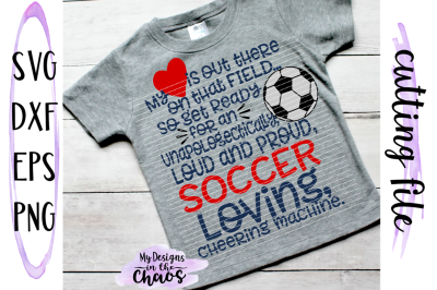 Loud and Proud SVG   Soccer Mom SVG   Soccer SVG   Silhouette Cameo