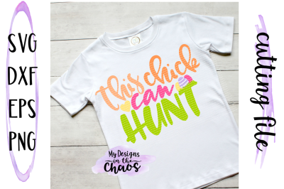 This chick can hunt SVG   Easter SVG   Girl Easter SVG   Silhouette