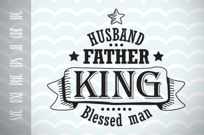 Husband Gift SVG, Father's Day SVG Cut File, Fun Phrases