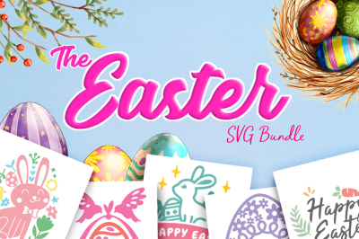 The Easter SVG Bundle