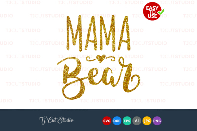 Mama bear svg, mothers day svg, mama , Files for Silhouette Cameo
