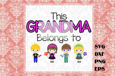This Grandma Belongs to SVG