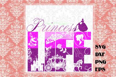 Princess Life SVG