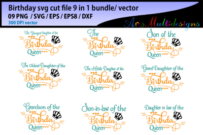 Birthday svg cut file bundle / vector / the birthday queen svg cut