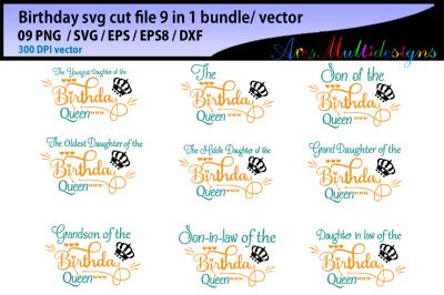 Birthday svg cut file bundle / vector / the birthday queen svg cut