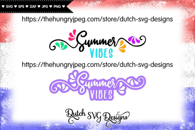 2 Text cut files Summer Vibes, summer svg, summer love svg, vibes svg