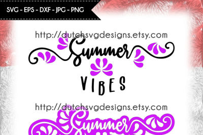 2 Text cutting files Summer Vibes, for Cricut & Silhouette