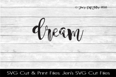 Dream SVG Cut File